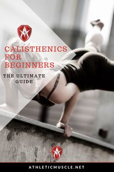 Whether you are just getting started working out or looking to add some variety to your training, calisthenics can be exactly what you need. Calisthenics is a fancy way of saying bodyweight training. In this ultimate guide to calisthenics for beginners, we show you exercise and workouts to get you making gains.