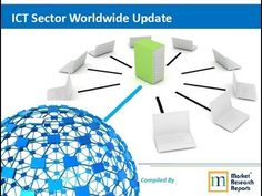 ICT Sector Worldwide Update 2013