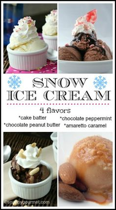 Snow Ice Cream Recipes - 4 flavors cake batter, chocolate peppermint, chocolate peanut butter, and amaretto caramel | snappygourmet.com