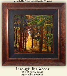 """Through the Woods"" | Jan Schmuckal | Dard Hunter Studios"