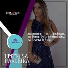 Fique por dentro das novidades da Donna Dolce também pela Revista D'Ávila!  Acesse: http://ift.tt/1UOAUiP