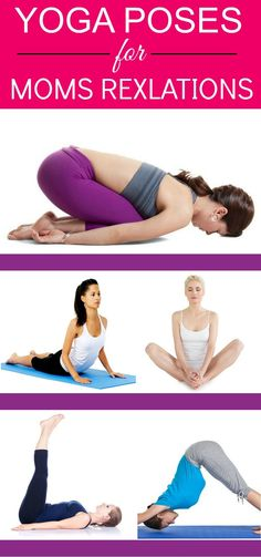 10 Best Yoga Poses For Moms Rexlations