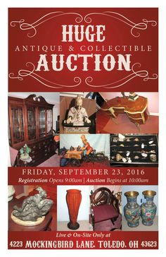 HUGE Live On-Site Antique & Collectible Auction! Antique Dealers Lifelong Collection Up For Auction on Friday, September 23, 2016 at 10:00am, Preview Opens at 9:00am. 4223 Mockingbird Lane, Toledo, Ohio 43623 View More Information at www.pamelaroseauction.com or call (419) 865-1224 Pamela Rose Auction Co., LLC #PamelaRoseAuction