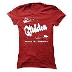 its a Glidden Thing You Wouldnt Understand T Shirt, Hoo - #jean shirt #christmas tee. SECURE CHECKOUT => https://www.sunfrog.com/LifeStyle/its-a-Glidden-Thing-You-Wouldnt-Understand-T-Shirt-Hoodie-Hoodies-Ladies.html?68278