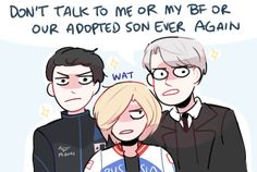 When Viktor hears someone talking shit about his bf or their adopted kitten son