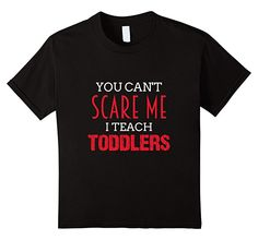 unisex-child You cant Scare Me I teach Toddlers Tshirt  12 Black