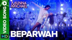 Beparwah Lyrics – Munna Michael (2017) #HindiSongsLyrics #MunnaMichael2017