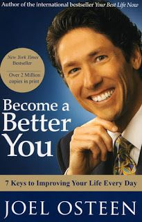 """Daily Favor Blog Book of the Week for 10/30/15 """"Become a Better You"""" by Joel Osteen http://favored1-dailyfavor.blogspot.com/2015/10/we-can-do-better.html"""