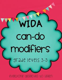 Reaching English Language Learners in the Mainstream Classroom: WIDA can-do modifiers grades The WIDA can-do descriptors explain the student's progress and what we can expect the student to be able to do in class. Co Teaching, Teaching English, Teaching Ideas, Education English, Elementary Education, Ell Strategies, Teaching Strategies, Ell Students, Bilingual Education