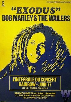 From June through the Bob Marley & The Wailers played 4 sold-out shows at the Rainbow Theatre in London to end the European run of the 'Exodus' Tour. Tour Posters, Band Posters, Music Posters, Event Posters, Dancehall Reggae, Reggae Music, Music Music, Music Pictures, Poster Pictures