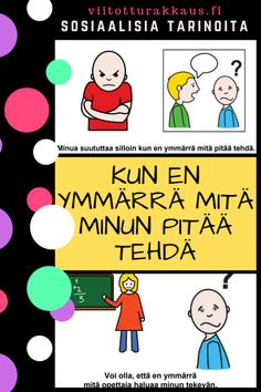 Kun en ymmärrä mitä minun pitää tehdä (koulu) - Viitottu Rakkaus Finnish Language, Social Skills For Kids, 8 Year Olds, Early Childhood Education, Special Education, Classroom, Science, Comics, School