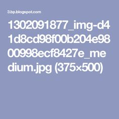 1302091877_img-d41d8cd98f00b204e9800998ecf8427e_medium.jpg (375×500)