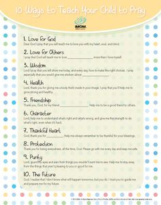 10 Ways to teach your child to pray...LOVE LOVE LOVE this!!