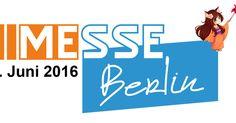Anime Messe Berlin 2016 - Berlin, Deutschland, 03. - 05. Juni 2016 ~ Anime Nippon~Jin - Kagi Nippon He