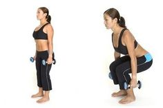 QUADS & GLUTES: Dumbbell Squat works quads (and when low enough, the butt, the hamstrings, & lower back)  1. Holding dumbbells at sides, stand upright with your feet shoulder width apart.  2. Bend from knees until thighs are almost parallel to the ground (avoid letting knees turn inwards).  3. Keep back flat, lower back slightly arched inwards and head up.  4. Return to upright position and repeat.