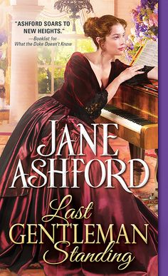 """Read """"Last Gentleman Standing"""" by Jane Ashford available from Rakuten Kobo.Jane Ashford's characters are true to their times, yet they radiate the freshness of today. Emma Donoghue, George Sand, George Eliot, Emily Bronte, Danielle Steel, Heather Graham, Anna Campbell, Diana Gabaldon, 1 John"""