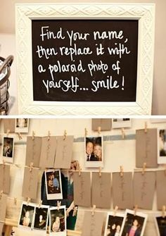 Here is a fun idea for your guest book that also works for escort cards. Hang the cards on a wire, have guests take a Polaroid of themselves, sign their name and replace their card. After the big day, put the pictures in an album that you can enjoy over the years. It will provide a fun walk down memory lane AND photo evidence that Uncle Joey really DID wear that crazy (insert item here) to your wedding!