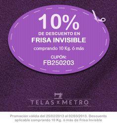 Durante toda esta semana, 10% de descuento en Frisa Invisble comprando 10 kg o más.    Usa tu cupón de descuento en http://www.telasxmetro.com/confeccion/frisa-invisible