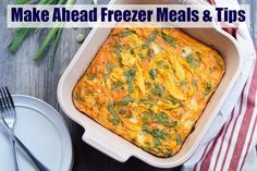 Make Ahead Freezer Meals & Tips