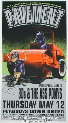 Pavement w/ the 3D's and the Ass Ponys (Hess 94-13) (click image for more detail) Artist: Derek Hess Venue: Peabody's Down Under Location: Cleveland, OH Concert Date: 5/12/1994 Edition: signed and num