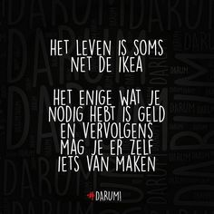 """#darum #ikea"" Text Quotes, Words Quotes, Wise Words, Funny Quotes, Qoutes, Insightful Quotes, Inspirational Quotes, Wisdom Quotes, Humor"