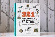 321 superciekawych faktów, które trzeba znać, zanim się skończy 13 lat | Bajkochłonka Bullet Journal, Cover, Books, Fit, Libros, Shape, Book, Book Illustrations, Libri