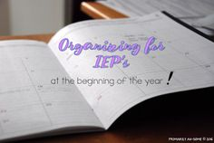 Organizing for IEP's at the Beginning of the Year