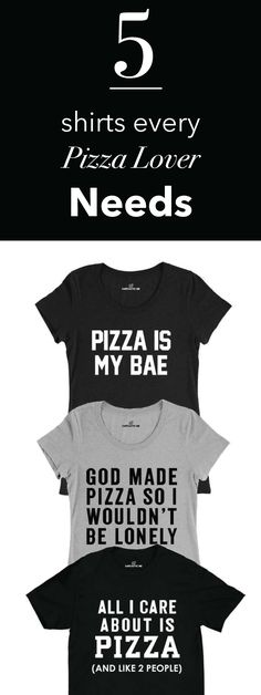 Sarcastic Apparel that every pizza lover needs!