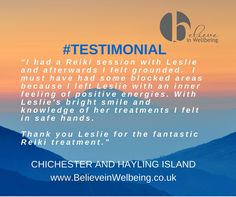 Reiki with Leslie at Believe in Wellbeing - Hayling Island and Chichester. www.BelieveinWellbeing.co.uk www.Facebook.com/BelieveinWellbeing Chichester, Homeopathy, Reiki, Believe, Therapy, Knowledge, Positivity, Island, Facebook