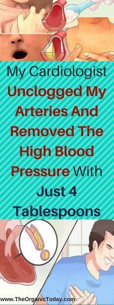 My Cardiologist Unclogged My Arteries And Removed The High Blood Pressure With Just 4 Tablespoons #LowerBloodPressure