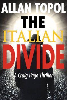Italian Divide by Allan Topol