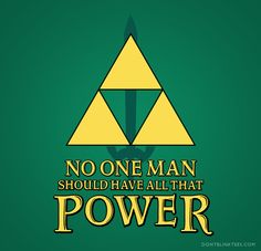 Triforce Power by Don't Blink Tees