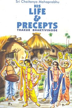 Get spiritual book on sri chaitanya mahaprabhu life and precepts online at gaudiya mission in kolkata