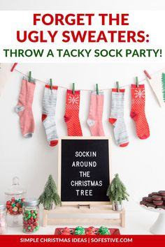 Tacky Christmas Sock Party- Ugly Sweater Party Alternative - Gifts and Costume Ideas for 2020 , Christmas Celebration Tacky Christmas Party, Christmas Party Table, Christmas Sock, Xmas Party, Christmas Manger, Pj Party, Christmas Party Themes, Holiday Parties, Christmas Ideas