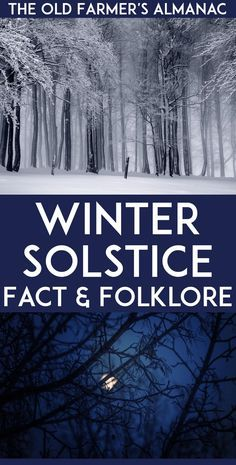 The shortest, darkest day of the year is almost upon us! Learn about it at Almanac.com!