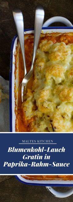 Blumenkohl-Lauch-Gratin in Paprika-Rahm-Sauce   #Rezept von malteskitchen.de