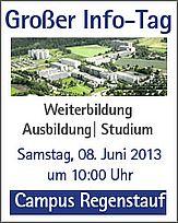 Großer Info-Tag am strongCampus Regenstauf/strong am Samstag, den 08. Juni 2013 um 10:00 Uhr Juni, Further Education, Training, Rain, School