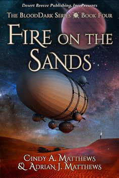 The World of BloodDark: Fire On The Sands Has Arrived!