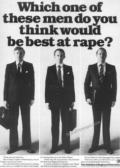 'which of these men do you think would be best at rape?' - the solicitor's regional directory, best at rape? Retro Ads, Vintage Ads, Vintage Posters, Funny Advertising, Old Advertisements, Print Advertising, Copy Ads, Vintage Magazine, Best Ads