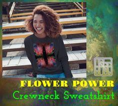 Artwork Prints, Flower Power, Crew Neck Sweatshirt, My Design, My Style, Sweatshirts, Artist, Fashion Design, Artists