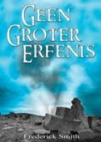 Geen Groter Erfenis, an ebook by Frederick J Smith at Smashwords Afrikaans Language, Thanks For The Compliment, J Smith, Satire, Growing Up, Writer, Fiction, This Book, Thankful