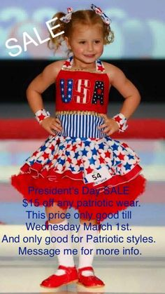 President's Day SALE  $15 off any National Pageant Patriotic wear. This price only good till Wednesday March 1st. And only good for Patriotic styles. Message me for more info. Facebook: Paulina's Pageant Designs