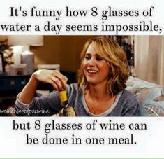 Ain't that the damned truth! Wine lovers unite! #WineMemes