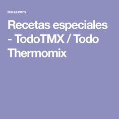 Recetas especiales - TodoTMX / Todo Thermomix