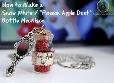 How to Make a Snow White / Poison Apple Dust Bottle Necklace | The whole reason I made this necklace is because of my love for Disney, and my love for glitter, those two things helped get this going. I use to have a little bottle like this when I was a teen that hung from my rear view mirror. | From: bigbearswife.com