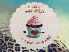 A vida é uma delícia... E a gente vive de dieta!!!