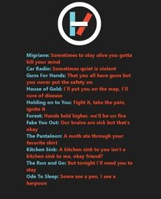 there are too many good quotes in tøp songs :D