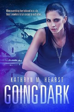 Going Dark by Kathryn M. Hearst. Military Romantic Suspense. $0.99 http://www.ebooksoda.com/ebook-deals/going-dark-by-kathryn-m-hearst