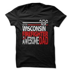 Wisconsin Firefighter DadGive your Awesome Dad the perfect gift this Fathers DayFirefighter, Fathers Day, Fire Fighter, EMT, Fire Rescue, Fire Truck, Fire, Wisconsin Firefighter Dad