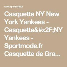 Casquette NY New York Yankees - Casquette NY Yankees 9962c449e3e5